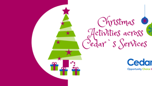 Christmas Activities across Cedar`s Services