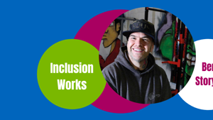 Inclusion Works helped Ben start his own business in 2019 and continues to thrive